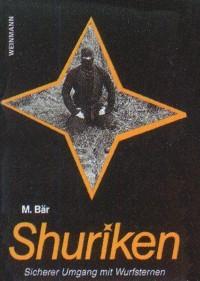 M. Bär : Shuriken - Sicherer Umgang mit Wurfsternen