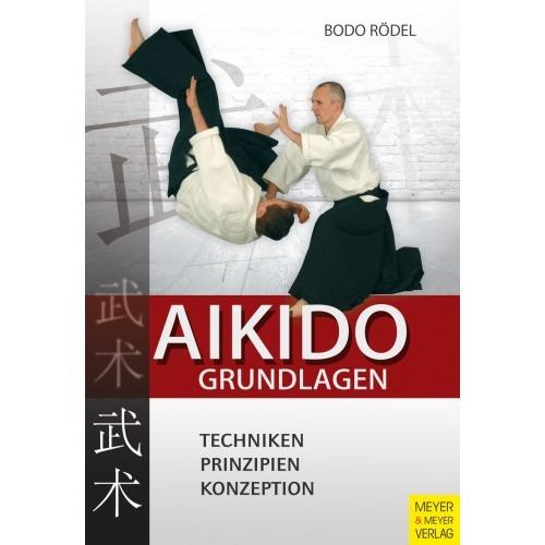 Aikido - Grundlagen - Neuauflage