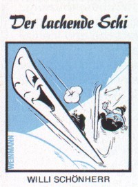 Willi Schönherr : Der lachende Schi