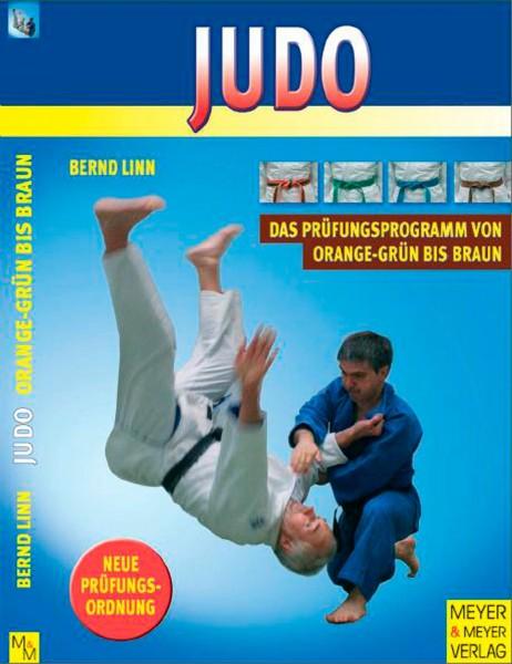 Judo - Das Prüfungsprogramm von Orangegrün bis Braun