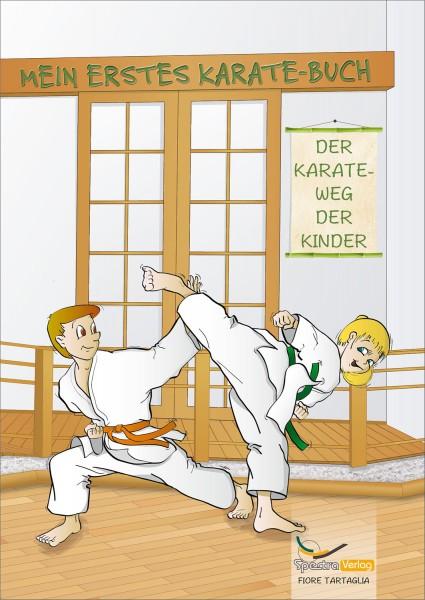 Fiore Tartaglia - Mein erstes Karate-Buch