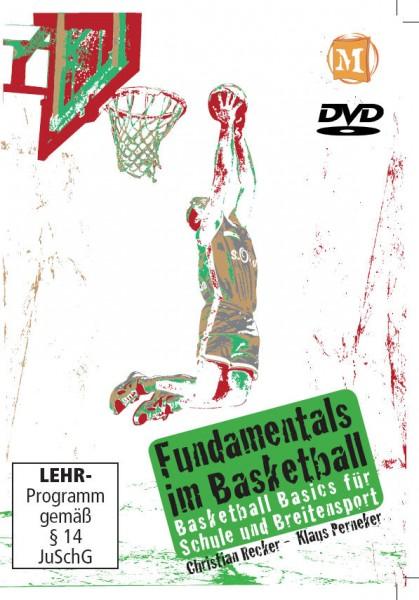 Fundamentals im Basketball - Basketball Basics für Schule und Breitensport