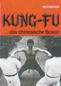 J. Armstead : Kung-Fu - Das Cinesische Boxen