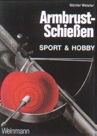 Armbrust-Schiessen