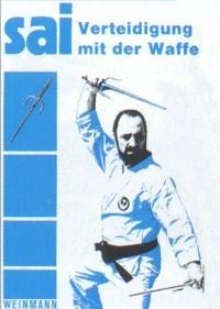 A. Basile : Sai - Verteidigung mit der Waffe